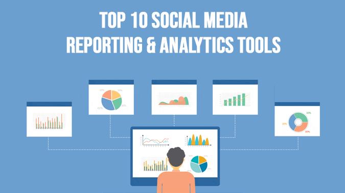 Top 10 Social Media Reporting & Analytics Tools