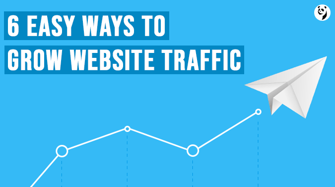 6 Easy Ways To Grow Website Traffic