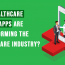 How Healthcare Mobile Apps Are Transforming The Healthcare Industry?