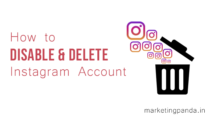 How To Deactivate And Permanently Delete Instagram Account