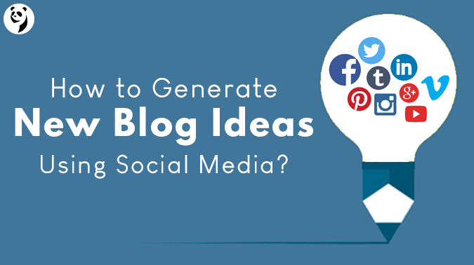 How to Generate Blog Ideas Using Social Media?