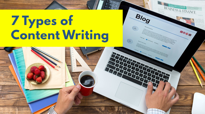 7 Types Of Content Writing